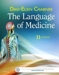 The Language of Medicine 11th Edition 9780323370813 0323370810