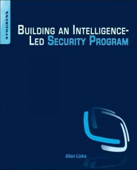 Building an Intelligence-Led Security Program 1st Edition 9780128023709 0128023708