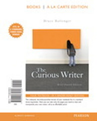 The Curious Writer 4th Edition 9780134080406 0134080408
