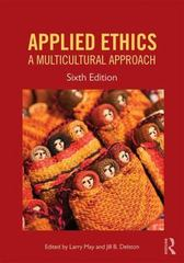 Applied Ethics 6th Edition 9781612058399 1612058396