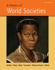 A History of World Societies 10th Edition 9781457659935 145765993X