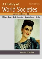 A History of World Societies Value, Volume II:Since 1450 10th Edition 9781457685330 1457685337