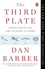 The Third Plate 1st Edition 9780143127154 0143127152