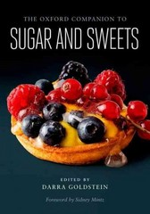 The Oxford Companion to Sugar and Sweets 1st Edition 9780199313396 0199313393