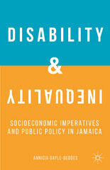 Disability and Inequality 1st Edition 9781137449269 1137449268