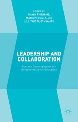 Leadership and Collaboration 1st Edition 9781137432070 1137432071
