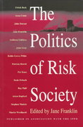 The Politics of Risk Society 1st edition 9780745619255 0745619258
