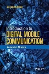 Introduction to Digital Mobile Communication 2nd Edition 9781119041108 1119041104