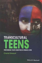 Transcultural Teens 1st Edition 9781119044154 1119044154