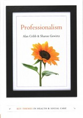 Professionalism 1st Edition 9780745653167 0745653162