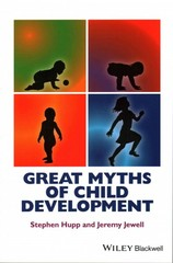 Great Myths of Child Development 1st Edition 9781118521236 1118521234