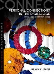 Personal Connections in the Digital Age 2nd Edition 9780745670348 0745670342