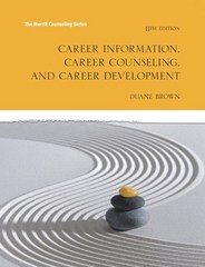 Career Information, Career Counseling and Career Development 11th Edition 9780133971828 0133971821