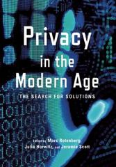 Privacy in the Modern Age 1st Edition 9781620971079 1620971070
