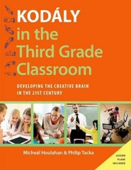 Kodaly In The Third Grade Classroom 1st Edition 9780190236205 0190236205