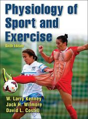 Physiology of Sport and Exercise 6th Edition 9781492512172 1492512176
