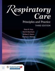 Respiratory Care: Principles And Practice 3rd Edition 9781284050004 1284050009