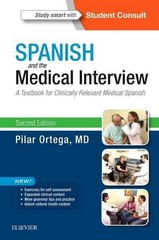 Spanish and the Medical Interview 2nd Edition 9780323371568 0323371566