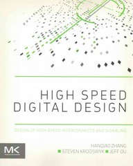 High Speed Digital Design 1st Edition 9780124186675 012418667X
