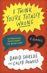 I Think You're Totally Wrong 1st Edition 9780804169813 0804169810