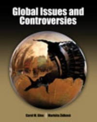 Global Issues and Controversies 1st Edition 9781465255211 1465255214