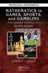 Mathematics in Games, Sports, and Gambling 2nd Edition 9781498719520 149871952X