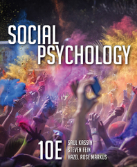 Social Psychology 10th Edition 9781305580220 1305580222
