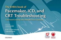 The EHRA Book of Pacemaker, ICD, and CRT Troubleshooting 1st Edition 9780198727774 0198727771