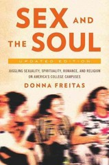 Sex and the Soul, Updated Edition 1st Edition 9780190221294 0190221291