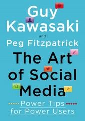 The Art of Social Media 1st Edition 9781591848073 1591848075