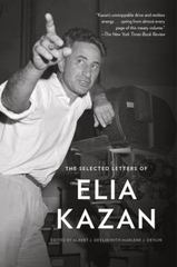 The Selected Letters of Elia Kazan 1st Edition 9781101911396 1101911395
