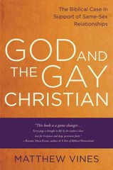 God and the Gay Christian 1st Edition 9781601425188 160142518X