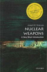 Nuclear Weapons: A Very Short Introduction 2nd Edition 9780198727231 0198727232