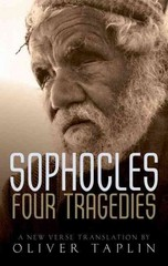 Sophocles: Four Tragedies: Oedipus the King, Aias, Philoctetes, Oedipus at Colonus 1st Edition 9780191053542 0191053546