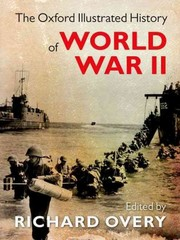 The Oxford Illustrated History of World War II 1st Edition 9780199605828 0199605823