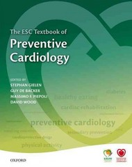 The ESC Textbook of Preventive Cardiology 1st Edition 9780199656653 0199656657