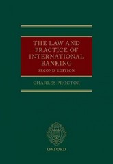 The Law and Practice of International Banking 2nd Edition 9780199685585 0199685584