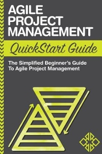 Agile Project Management QuickStart Guide 1st Edition 9781502393463 1502393468