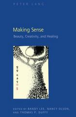 Making Sense 1st Edition 9781433125966 143312596X