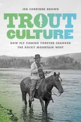 Trout Culture 1st Edition 9780295994574 0295994576