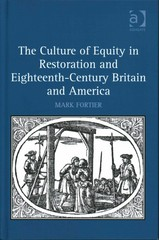 The Culture of Equity in Restoration and Eighteenth-Century Britain and America 1st Edition 9781317036647 1317036646