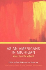 Asian Americans in Michigan 1st Edition 9780814332818 0814332811