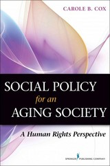 Social Policy for an Aging Society 1st Edition 9780826196538 0826196535
