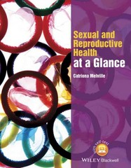 Sexual and Reproductive Health at a Glance 1st Edition 9781118460726 1118460723