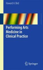 Performing Arts Medicine in Clinical Practice 1st Edition 9783319124278 3319124277