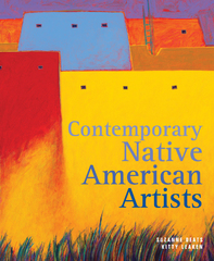 Contemporary Native American Artists 1st Edition 9781423622758 1423622758