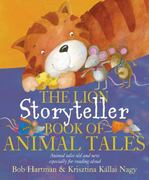 The Lion Storyteller Book of Animal Tales 0 9780745961316 0745961312