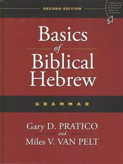 Basics of Biblical Hebrew Grammar 2nd Edition 9780310520672 0310520673
