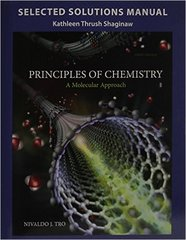 Selected Solution Manual for Principles of Chemistry 3rd Edition 9780133889413 0133889416