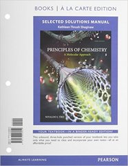 Selected Solutions Manual for Principles of Chemistry 3rd Edition 9780133928259 013392825X